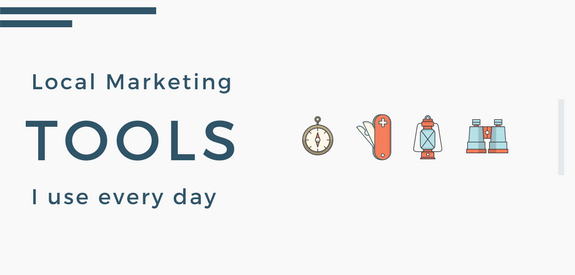 Local marketing tools I use every day