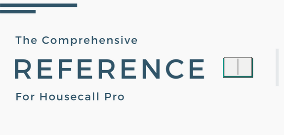 The Comprehensive Reference for Housecall Pro